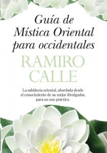Guía de Mística Oriental para Occidentales, de Ramiro Calle