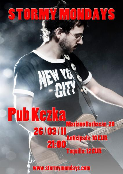 Concierto de Stormy Mondays en Pub Kezka (Zaragoza) el 26 de marzo de 2011.
