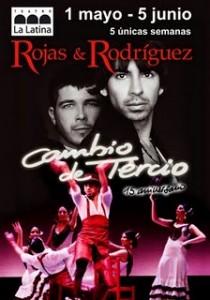 Rojas y Rodríguez. Cambio de Tercio. ¡Viva la fiesta!