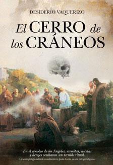 El Cerro de los cráneos, de Desiderio Vaquerizo