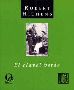 El clavel verde. Robert Hichens. Odisea Editorial