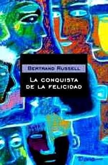 La conquista de la felicidad, de Bertrand Russell