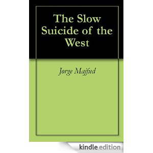 el lento suicidio de occidente