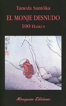 El monje desnudo. 100 Haikus, de Taneda Santôka
