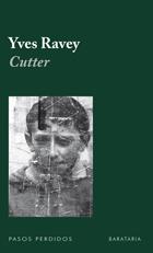 Cutter, de Yves Ravey