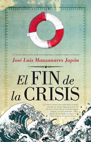 El fin de la crisis de José Luis Manzanares