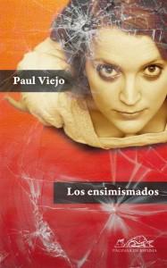 Los ensimismados, de Paul Viejo