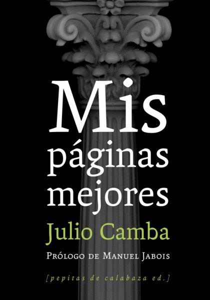 Mis páginas mejores, de Julio Camba