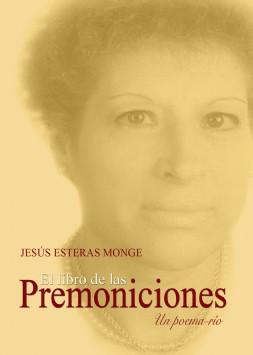 El libro de las premoniciones, de Jesús Esteras