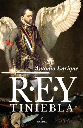 Rey Tiniebla, de Antonio Enrique