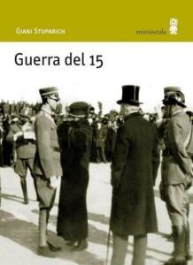 Guerra del 15, de Gianni Stuparich