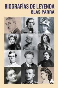 Biografías de leyenda, de Blas Parra