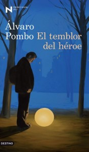El temblor del héroe, de Álvaro Pombo