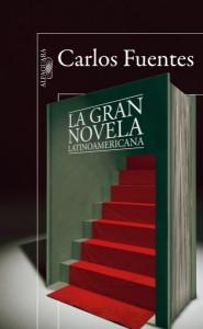 La gran novela latinoamericana, Carlos Fuentes