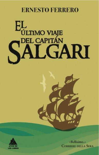 El último viaje del capitán Salgari de Ernesto Ferrero