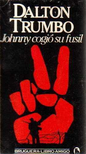 Johnny cogió su fusil, de Dalton Trumbo
