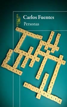 Carlos Fuentes, Personas