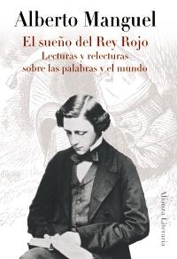 El sueño del Rey Rojo, de Alberto Manguel