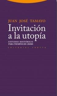 Invitación a la utopía, de Juan José Tamayo