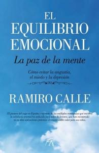 Equilibrio emocional.La paz de la mente, de Ramiro Calle