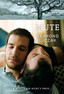 Mute. Raymond Luczak. (Mudo).