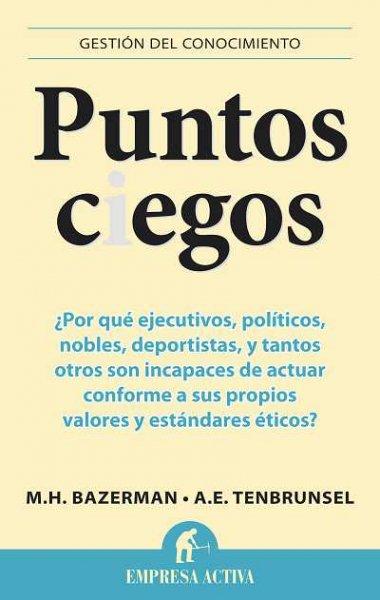Ética, corrupción y puntos ciegos