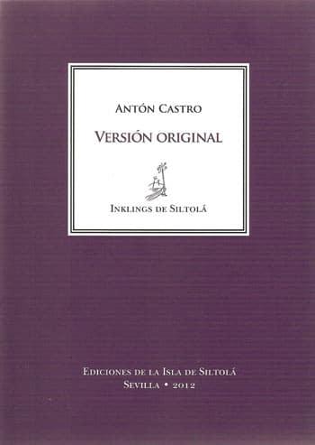 VERSIÓN ORIGINAL, de Antón Castro