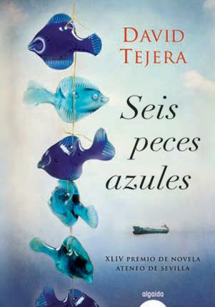 Seis peces de colores, de David Tejera