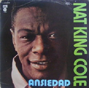 Ansiedad, de Nat King Cole