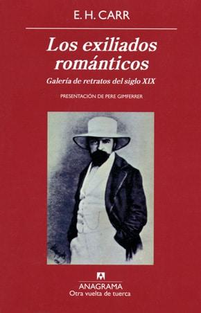 Los exiliados románticos, de E. H. Carr