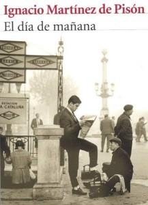 El día de mañana, de Ignacio Martínez de Pisón