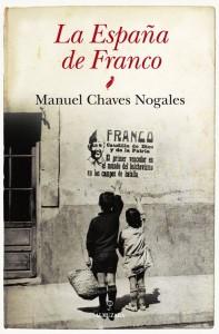 La España de Franco, de Manuel Chaves Nogales