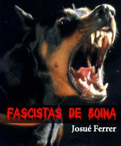 Fascistas de boina, de Josué Ferrer