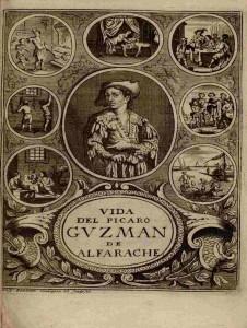 Vida y Hechos del Pícaro Guzmán de Alfarache