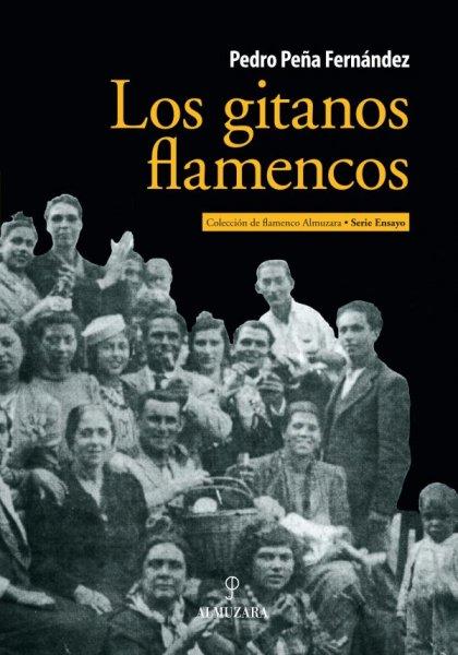 Los gitanos flamencos, de Pedro Peña Fernández