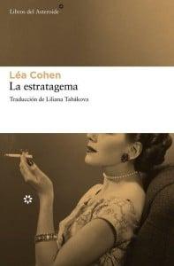La estratagema, de Léa Cohen