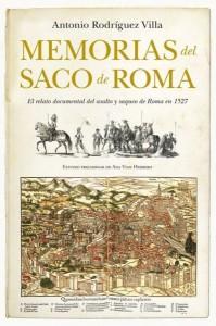 Memorias del Saco de Roma, de Antonio Rodríguez Villa
