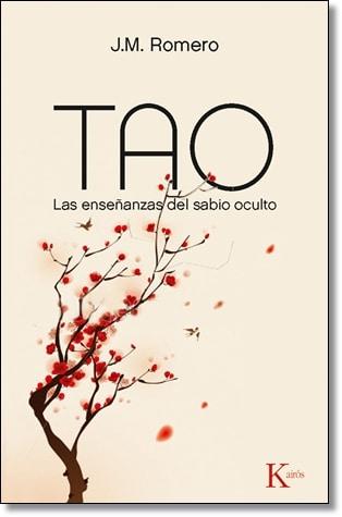 Tao. Las enseñanzas del sabio oculto