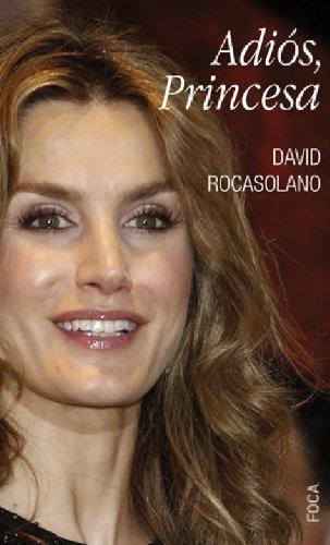 Adiós, Princesa, de David Rocasolano