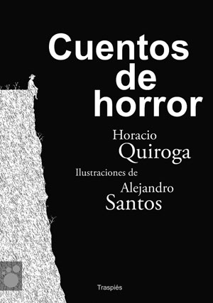 Cuentos de Horror, de Horacio Quiroga