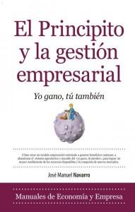El principito y la gestión empresarial, de José Manuel Navarro