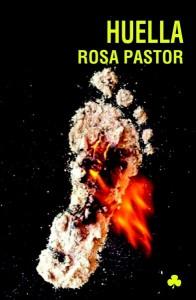 Huella, de Rosa Pastor