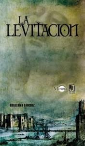 La levitación, de Guillermo Sánchez