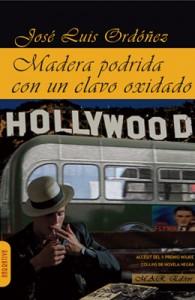 Madera podrida con un clavo oxidado, de José Luis Ordóñez