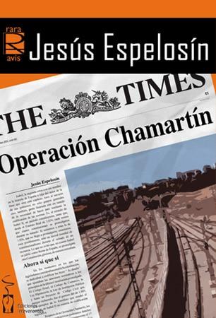 Operación Chamartín, de Jesús Espelosín