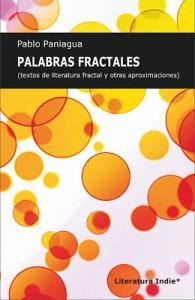 Palabras Fractales, de Pablo Paniagua