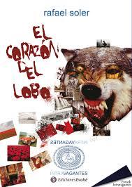 El corazón del lobo, de Rafael Soler