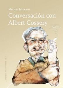 Conversación con Albert Cossery, de Michel Mitrani