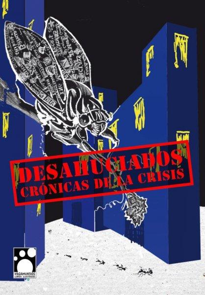 Desahuciados. Crónicas de la crisis, de VV.AA