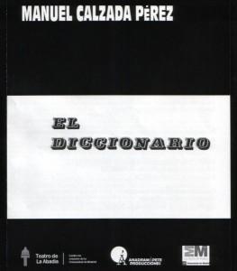 El Diccionario, de Manuel Calzada Pérez, en el Principal de Zaragoza